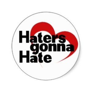 haters_gonna_hate_sticker-ra5de2e034ee142b8a41f58fb33c966ef_v9waf_8byvr_324